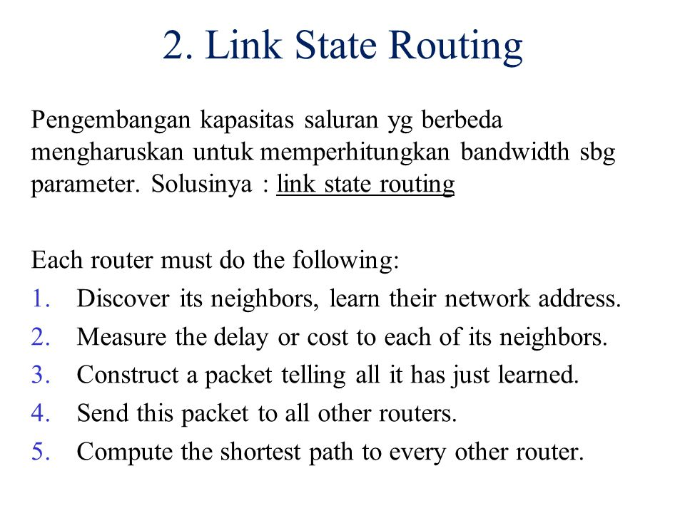 2. Link State Routing