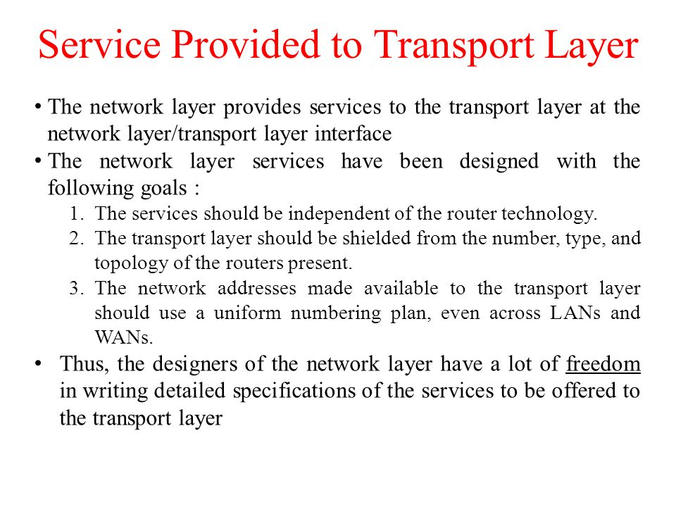 Service Provided to Transport Layer