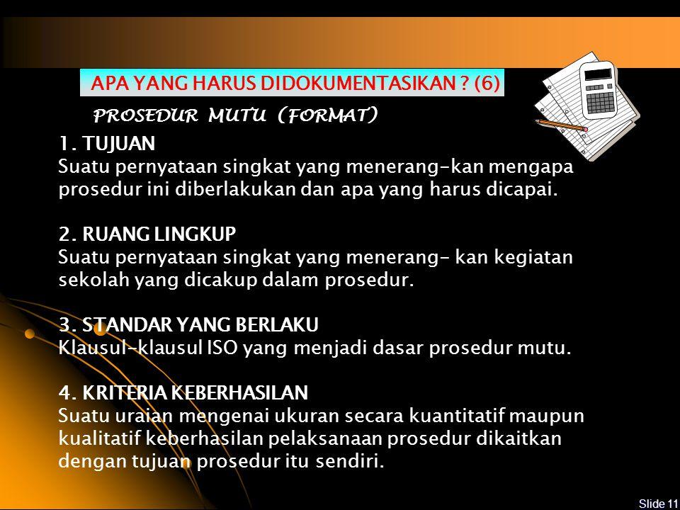 APA YANG HARUS DIDOKUMENTASIKAN (6)
