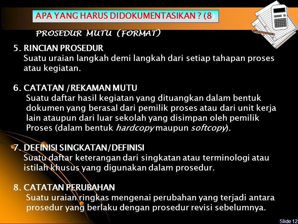 APA YANG HARUS DIDOKUMENTASIKAN (8)