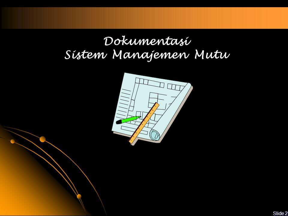 Dokumentasi Sistem Manajemen Mutu
