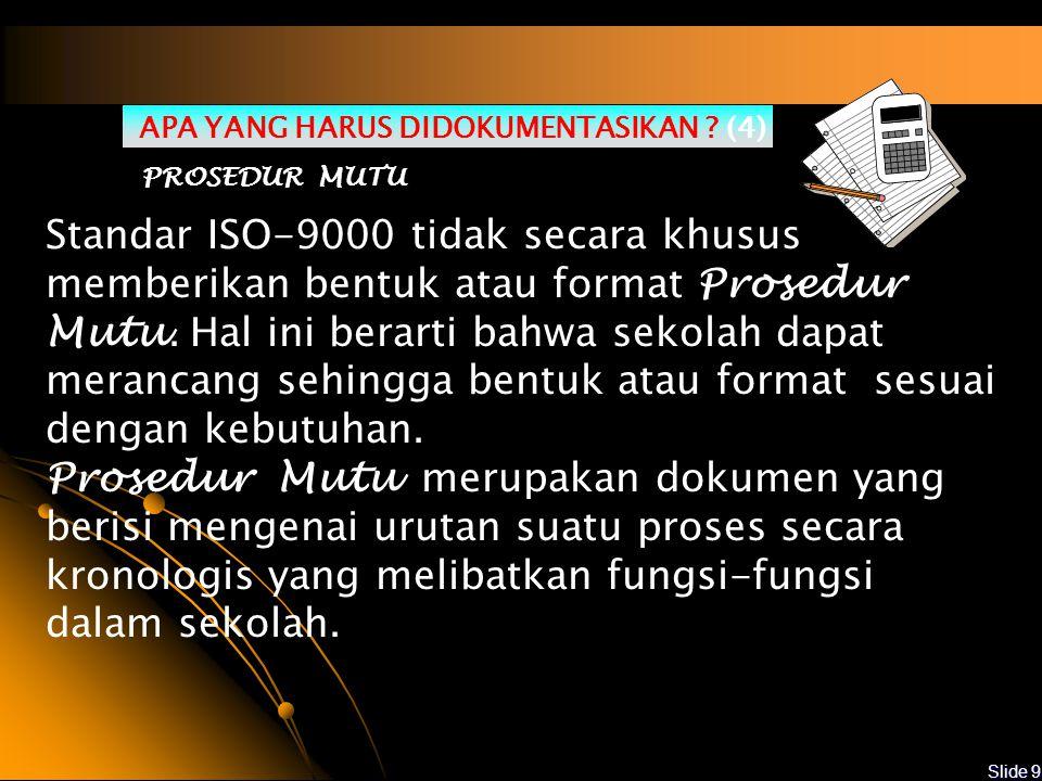 APA YANG HARUS DIDOKUMENTASIKAN (4)