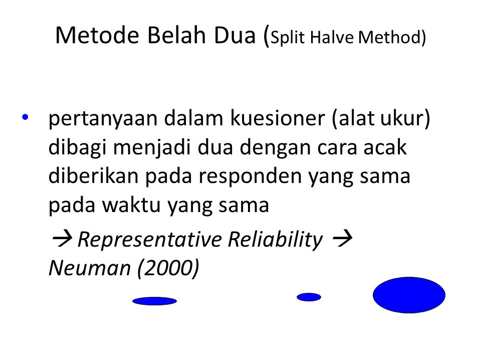 Metode Belah Dua (Split Halve Method)