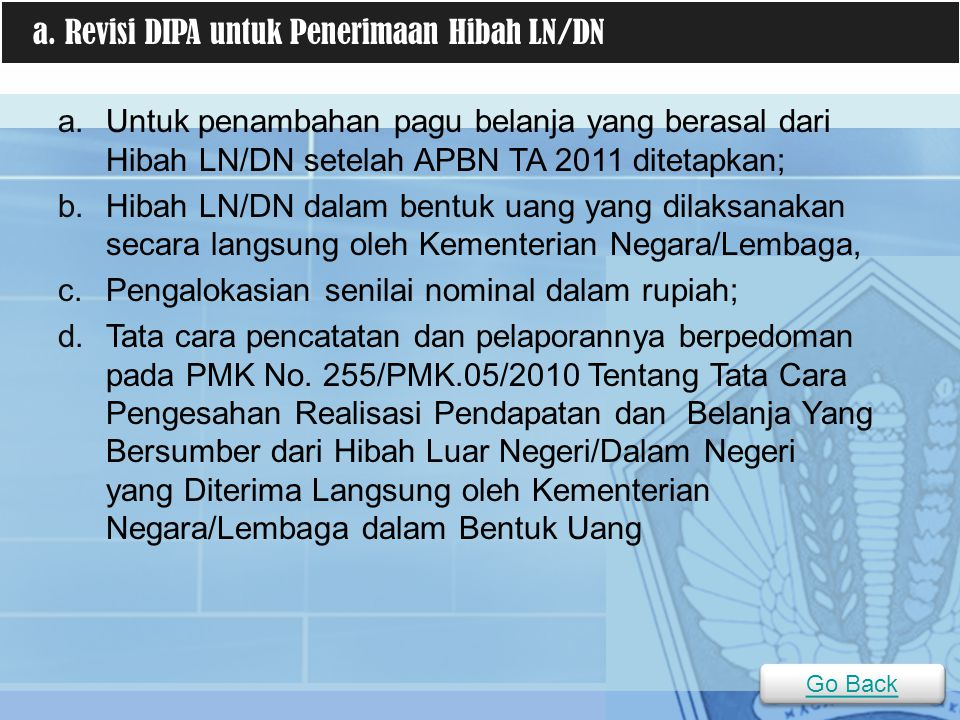 a. Revisi DIPA untuk Penerimaan Hibah LN/DN