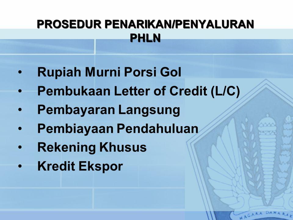 PROSEDUR PENARIKAN/PENYALURAN PHLN