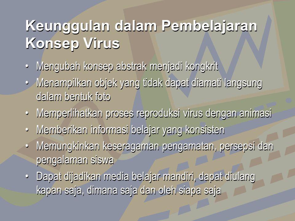 Keunggulan dalam Pembelajaran Konsep Virus