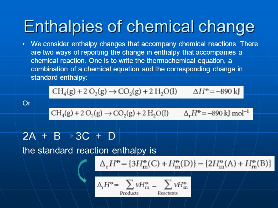 Enthalpies of chemical change
