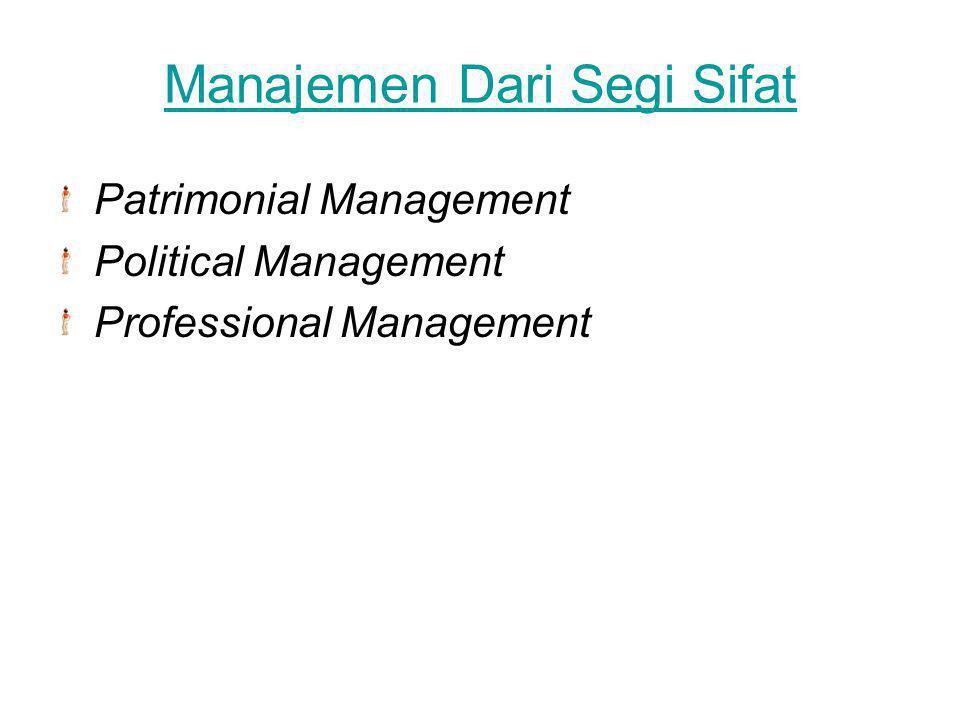 Manajemen Dari Segi Sifat