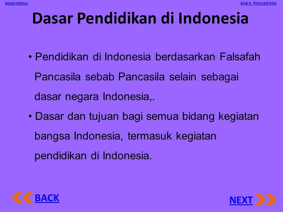 Dasar Pendidikan di Indonesia