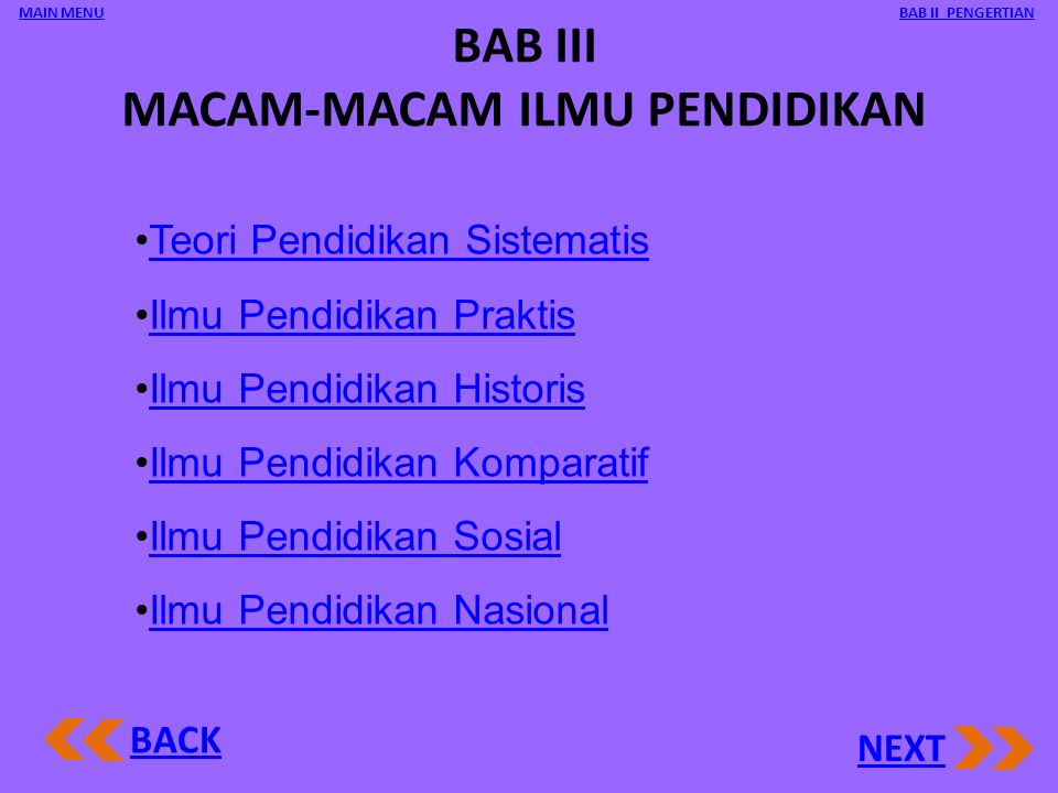 BAB III MACAM-MACAM ILMU PENDIDIKAN