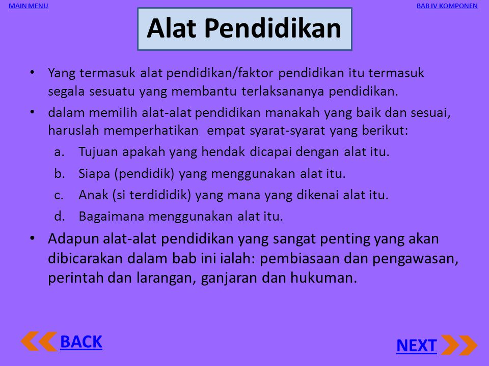 Alat Pendidikan BACK NEXT