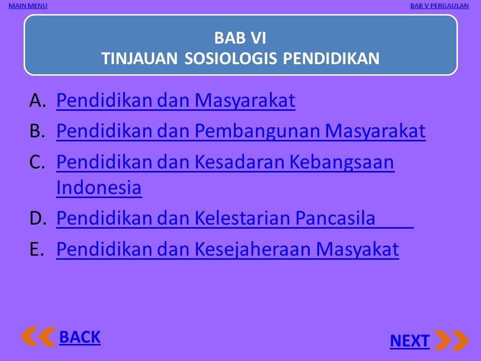 BAB VI TINJAUAN SOSIOLOGIS PENDIDIKAN