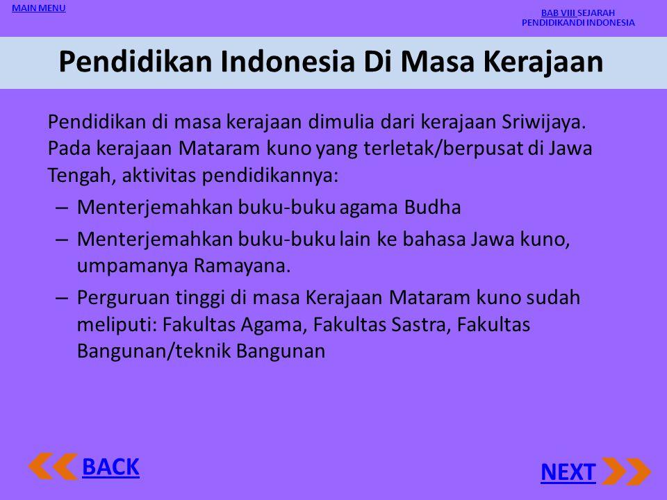 Pendidikan Indonesia Di Masa Kerajaan