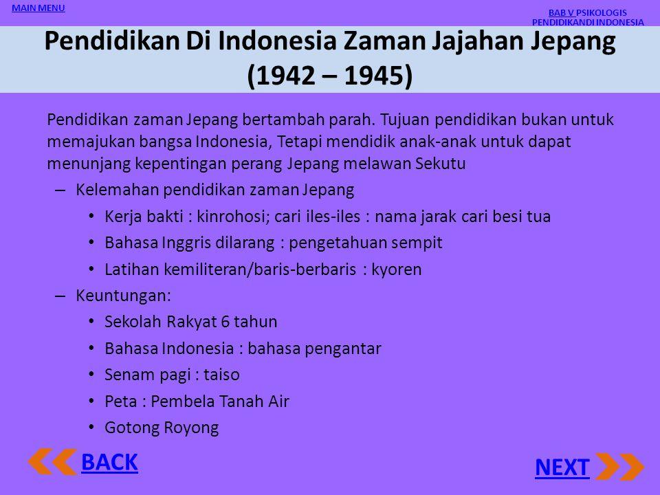 Pendidikan Di Indonesia Zaman Jajahan Jepang (1942 – 1945)
