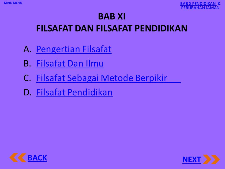 BAB XI FILSAFAT DAN FILSAFAT PENDIDIKAN