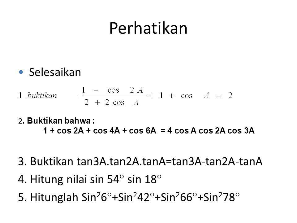 1 + cos 2A + cos 4A + cos 6A = 4 cos A cos 2A cos 3A
