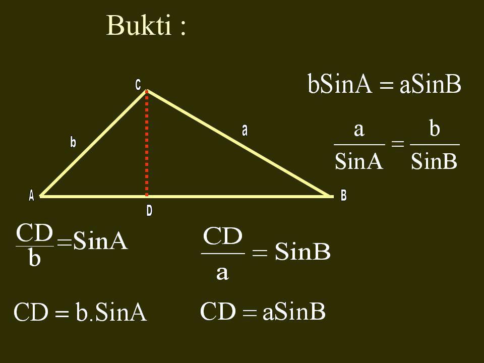 Bukti : C a b A B D