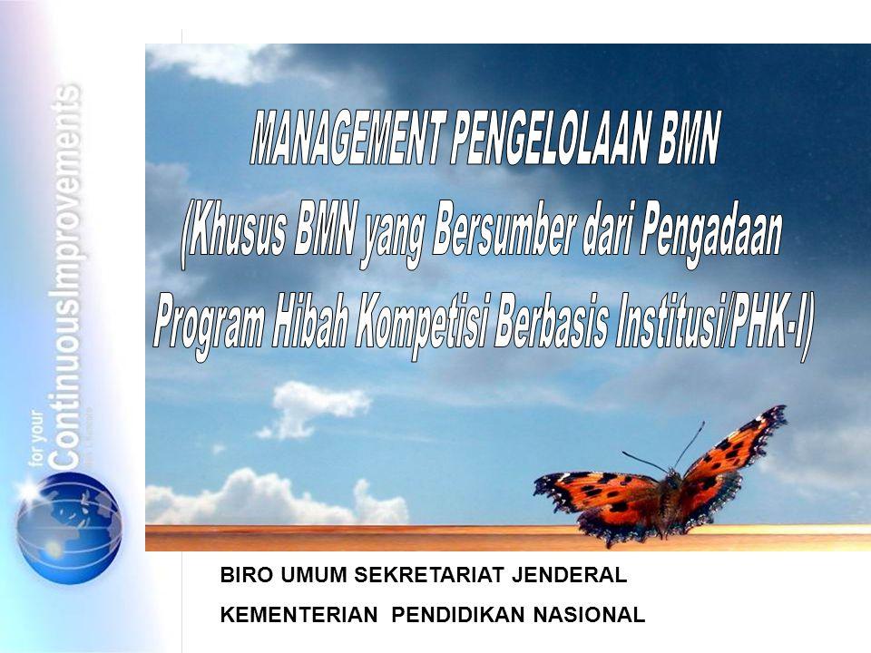 MANAGEMENT PENGELOLAAN BMN (Khusus BMN yang Bersumber dari Pengadaan