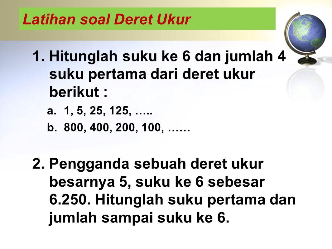 Latihan soal Deret Ukur