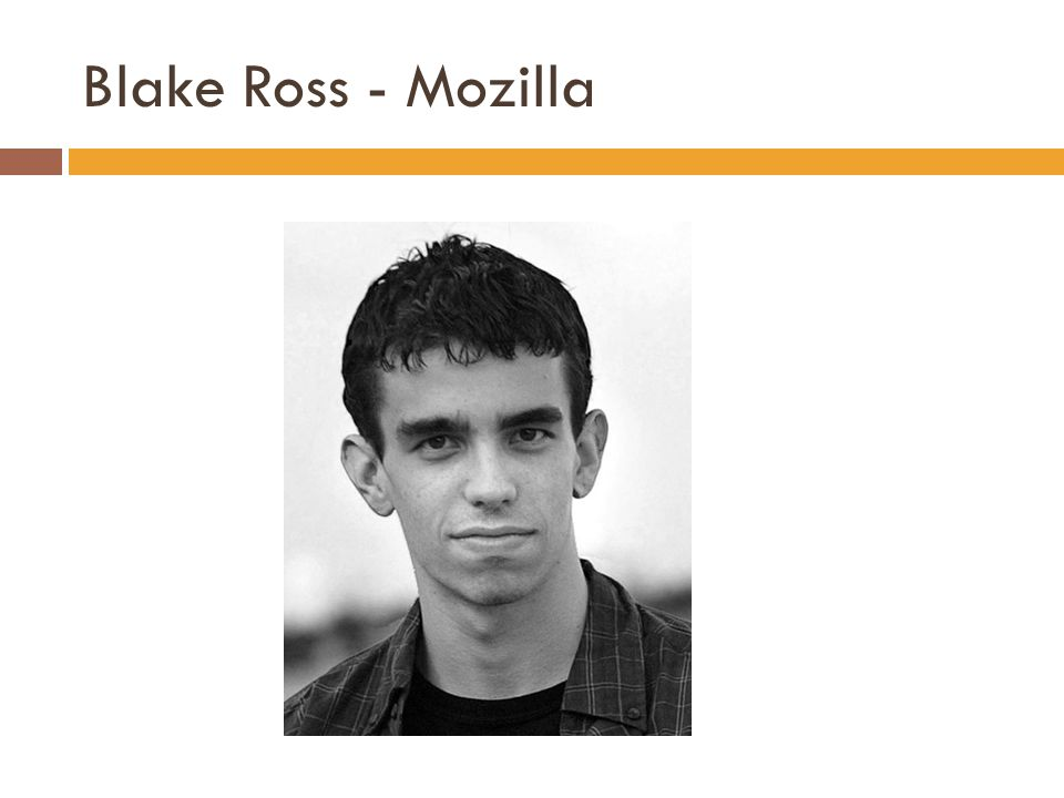 Blake Ross - Mozilla