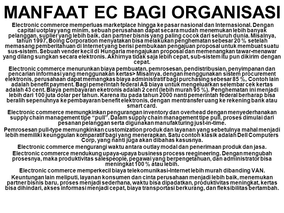 MANFAAT EC BAGI ORGANISASI