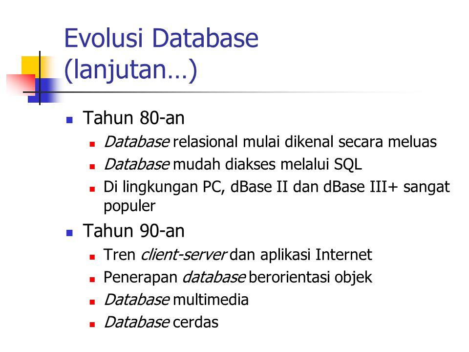 Evolusi Database (lanjutan…)