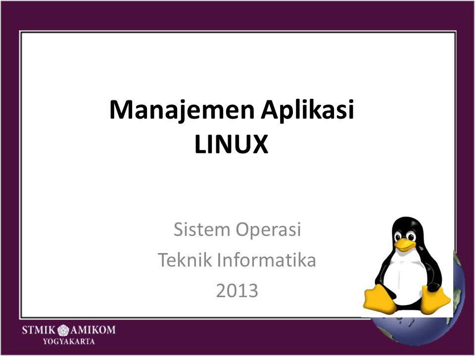 Manajemen Aplikasi LINUX