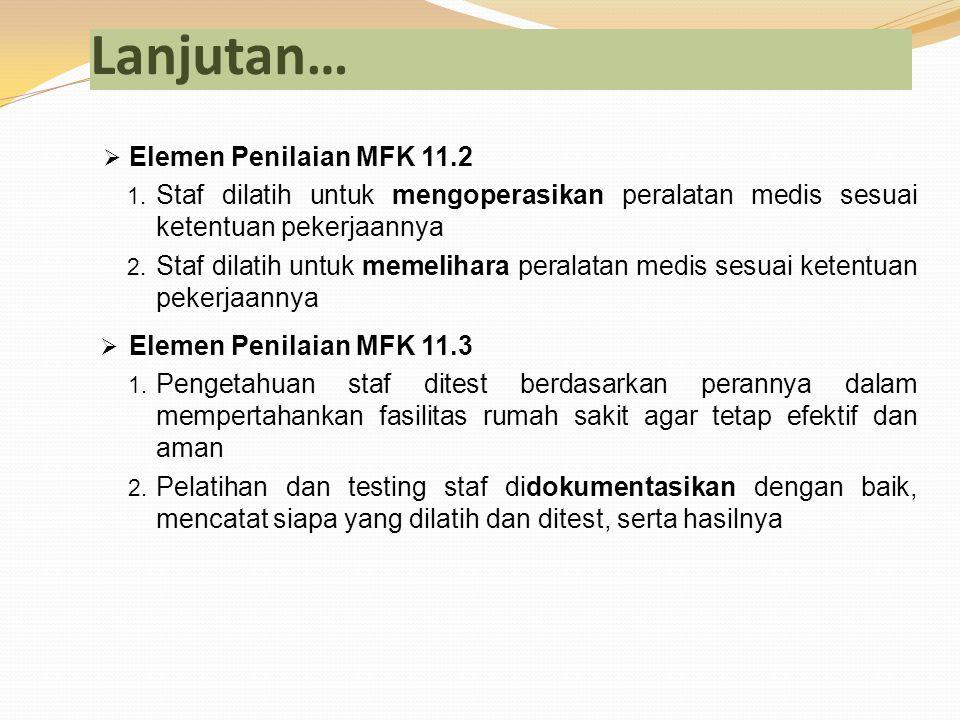 Lanjutan… Elemen Penilaian MFK 11.2