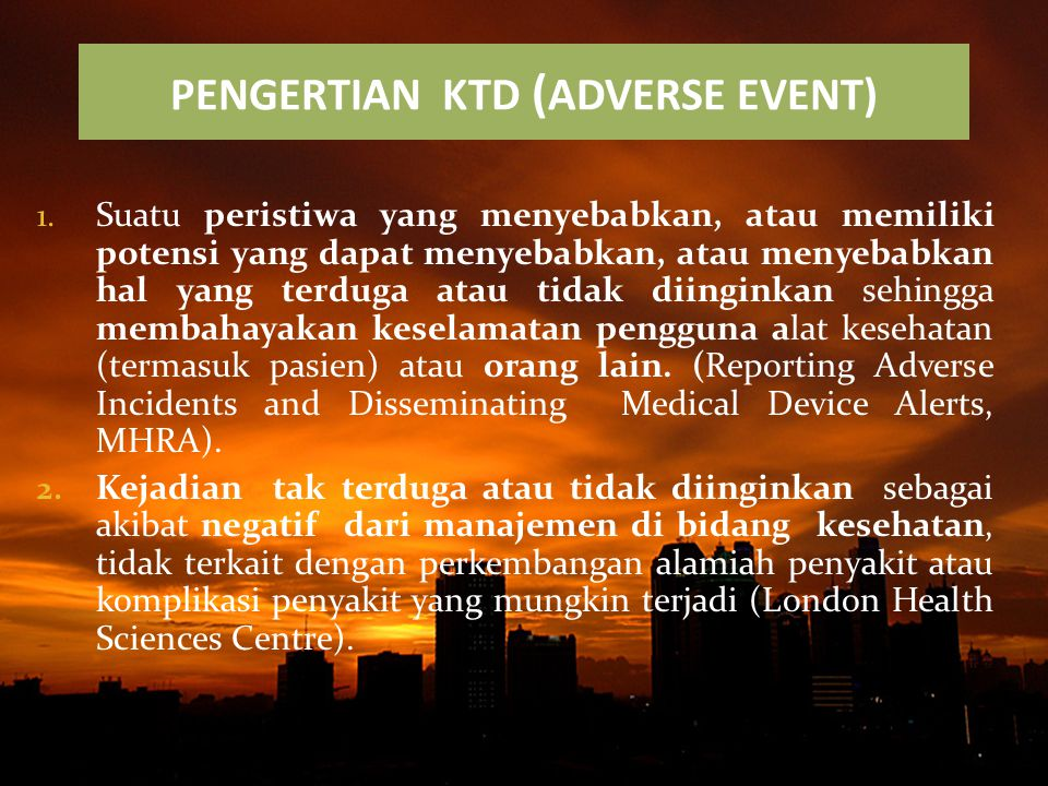 PENGERTIAN KTD (ADVERSE EVENT)