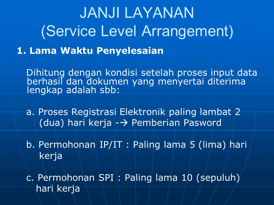 JANJI LAYANAN (Service Level Arrangement)