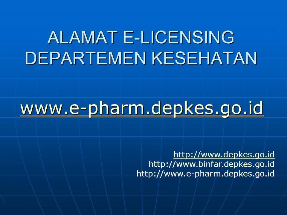 ALAMAT E-LICENSING DEPARTEMEN KESEHATAN
