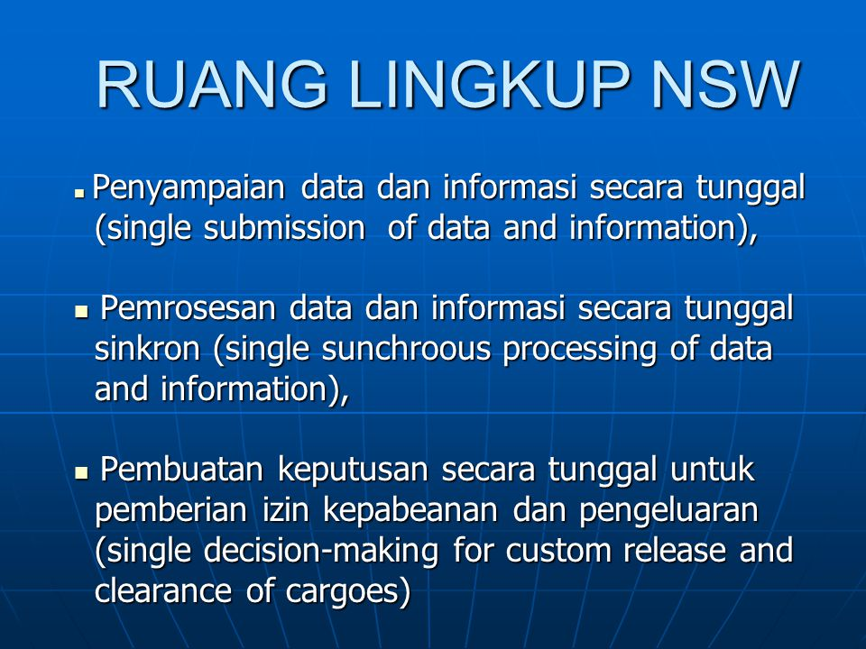 RUANG LINGKUP NSW (single submission of data and information),