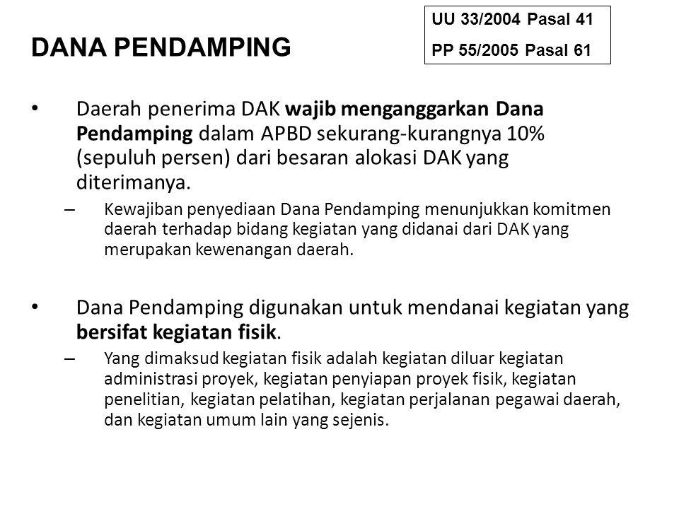 UU 33/2004 Pasal 41 PP 55/2005 Pasal 61. DANA PENDAMPING.