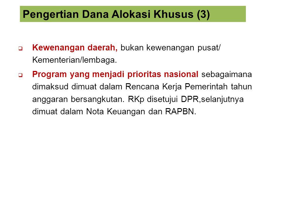 Pengertian Dana Alokasi Khusus (3)