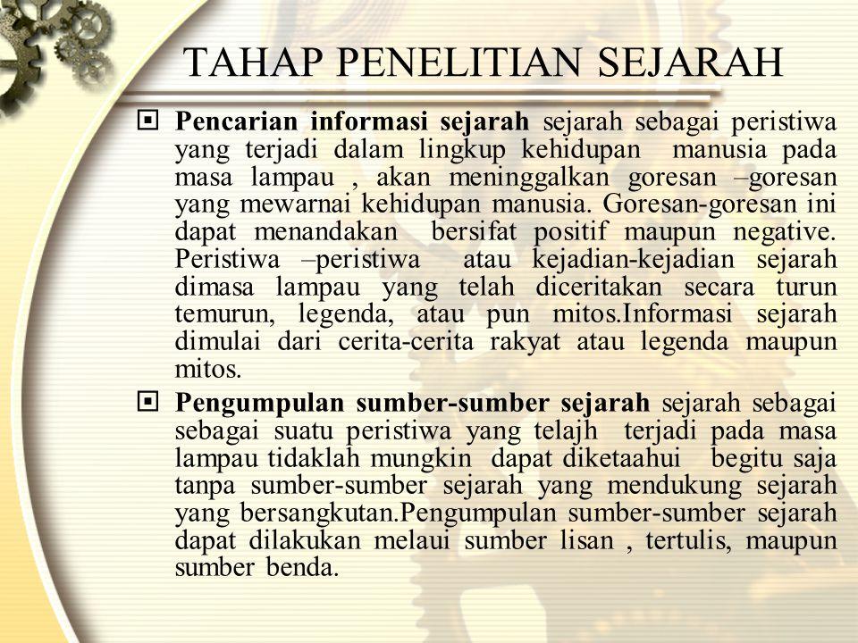 TAHAP PENELITIAN SEJARAH