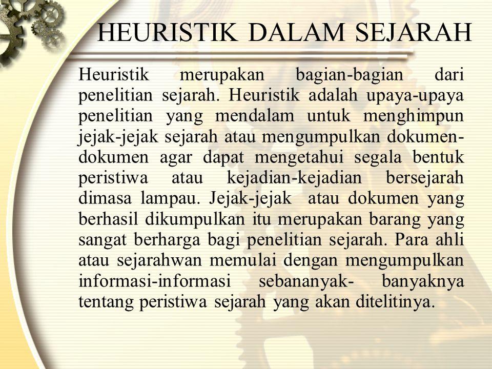 HEURISTIK DALAM SEJARAH