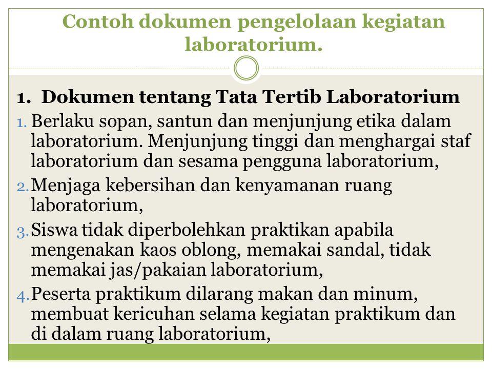 Contoh dokumen pengelolaan kegiatan laboratorium.