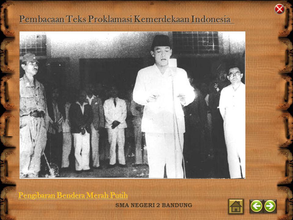 Pembacaan Teks Proklamasi Kemerdekaan Indonesia