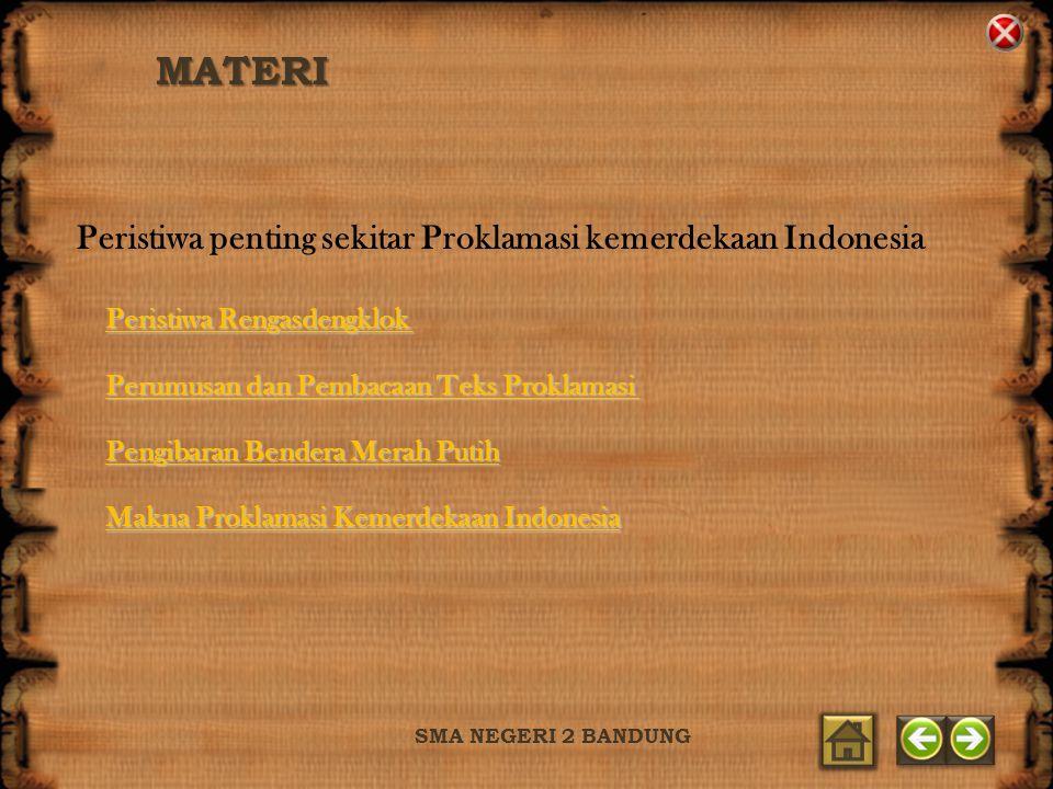 MATERI Peristiwa penting sekitar Proklamasi kemerdekaan Indonesia