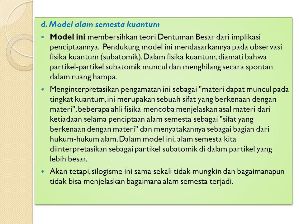 d. Model alam semesta kuantum