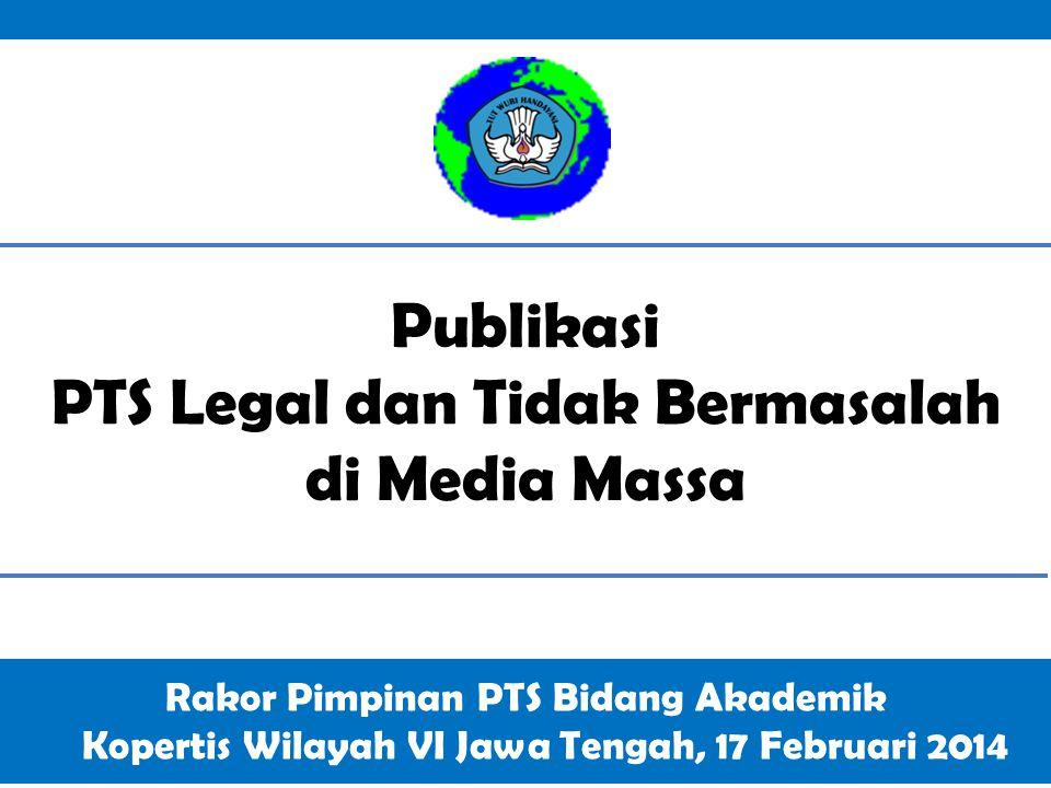 Publikasi PTS Legal dan Tidak Bermasalah di Media Massa