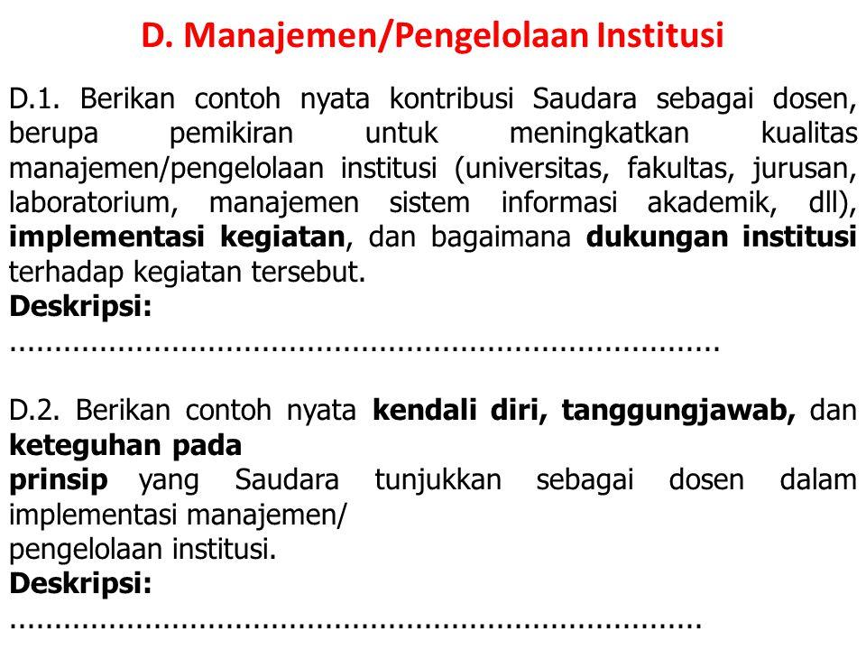 D. Manajemen/Pengelolaan Institusi