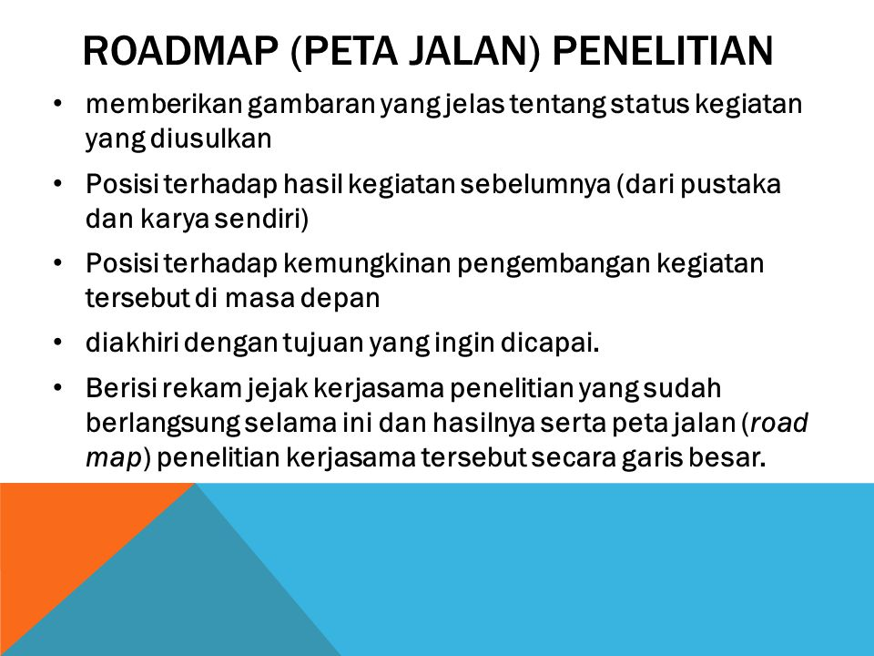 Roadmap (Peta jalan) penelitian