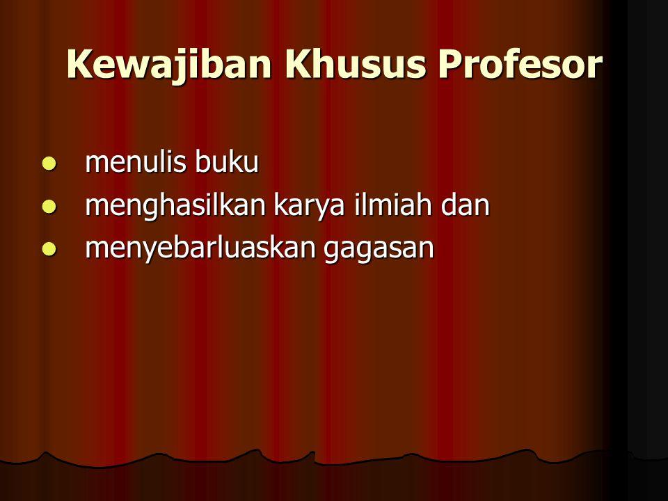 Kewajiban Khusus Profesor
