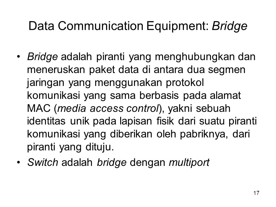 Data Communication Equipment: Bridge