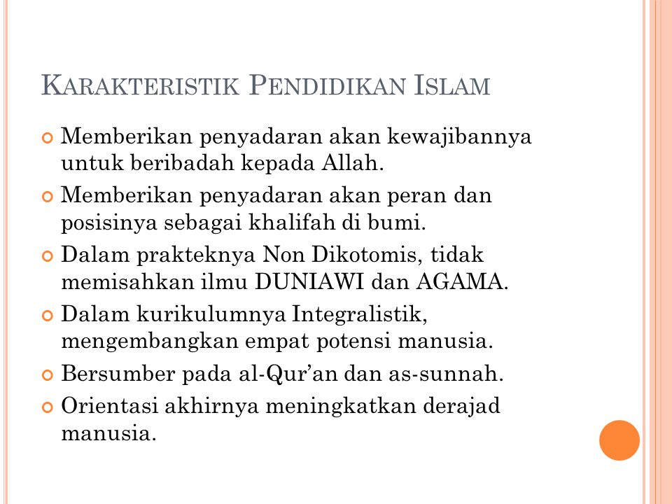 Karakteristik Pendidikan Islam