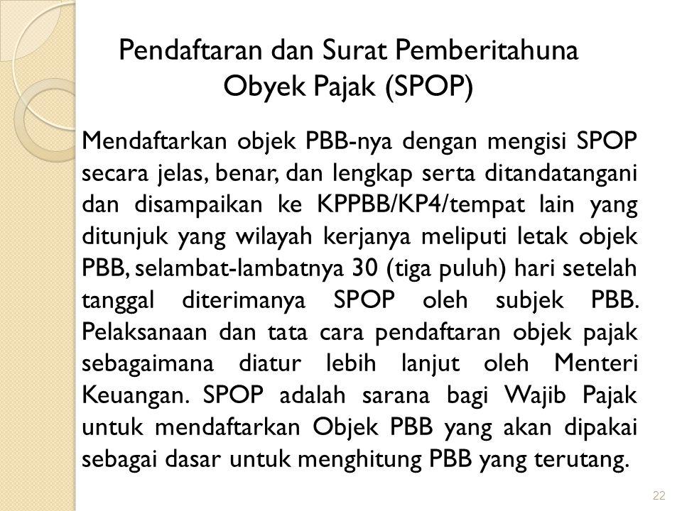Pendaftaran dan Surat Pemberitahuna Obyek Pajak (SPOP)