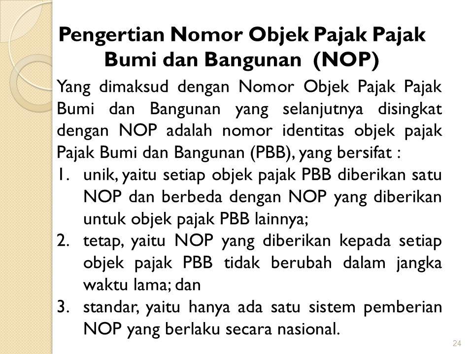 Pengertian Nomor Objek Pajak Pajak Bumi dan Bangunan (NOP)