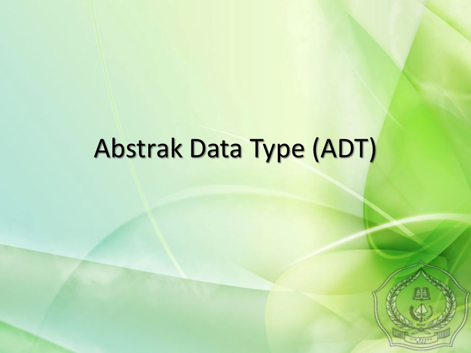 Abstrak Data Type (ADT)
