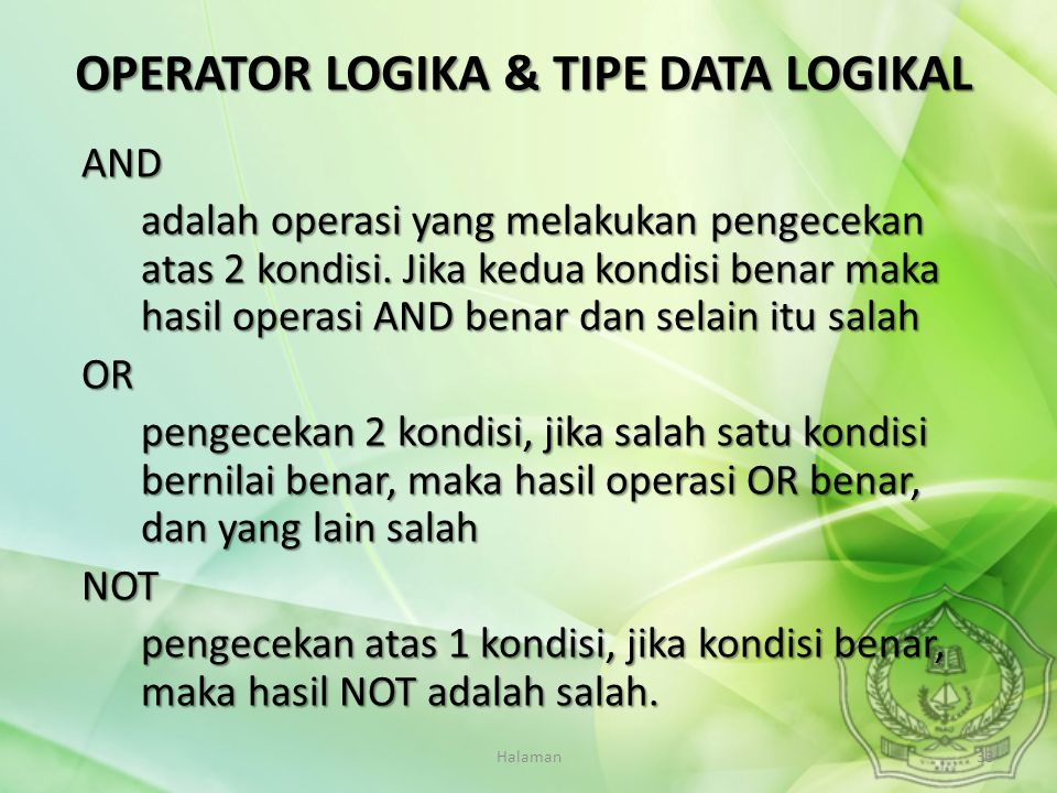 OPERATOR LOGIKA & TIPE DATA LOGIKAL